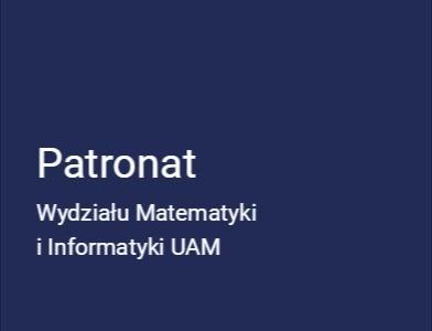 Patronat Wydziału Matematyki I Informatyki Uam 38